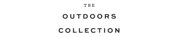 Shop Outdoors Collection