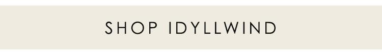 Shop Idyllwind »